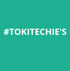 #TokiTechie's Blog About#