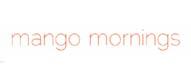Mango Mornings