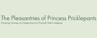 The Princess Prickle Pants